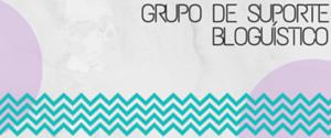 Grupo de Suporte Bloguístico